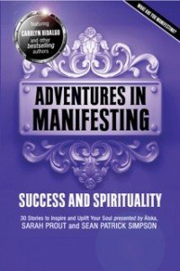 Adventures-In-Manifesting-Success-And-Spirituality