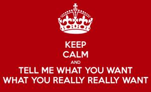KeepCalm&TellMewants